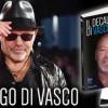 Il decalogo di Vasco: il libro in edicola con Tv Sorrisi e Canzoni
