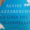 La casa del colonnello di Alvise Lazzareschi, un libro da acquistare per sostenere #vorreiprendereiltreno